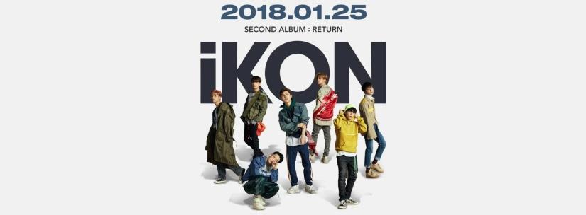 The Return of iKON: January 25th,2018