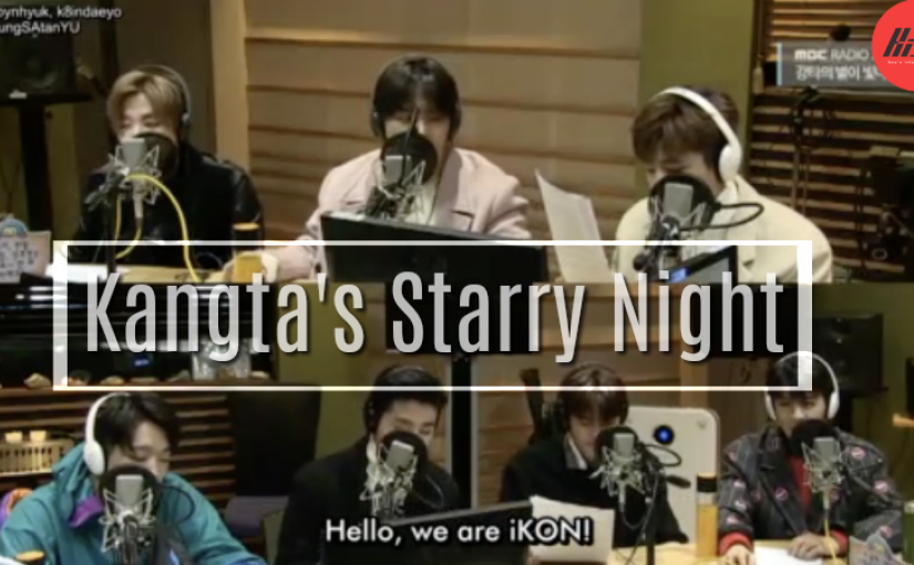 [KiST] iKON on Kangta's Starry Night – ENG SUB