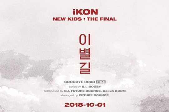 iKON is taking us down Goodbye Road