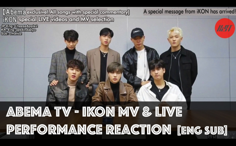 [ENG SUB] Abema TV – iKON MV & LIVE Performance reaction