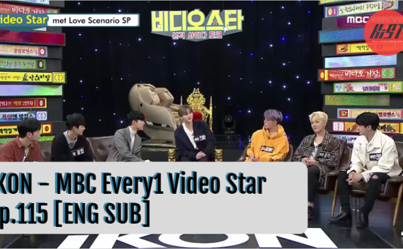 [ENG SUB] 181016 iKON – MBC Every1 Video Star Ep.115 + Unreleased clips